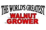The World's Greatest Walnut Grower