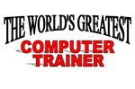 The World's Greatest Computer Trainer