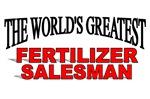 The World's Greatest Fertilizer Salesman