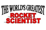 The World's Greatest Rocket Scientist