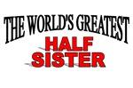 The World's Greatest Half Sister