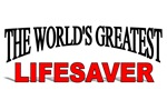 The World's Greatest Lifesaver