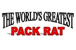 The World's Greatest Pack Rat