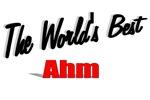 The World's Best Ahm