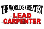 The World's Greatest Lead Carpenter