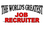 The World's Greatest Job Recruiter