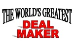 The World's Greatest Deal Maker
