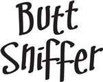 BUTT SNIFFER - DOG SHIRT