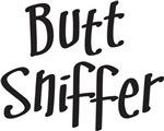 BUTT SNIFFER - DOG SHIRT