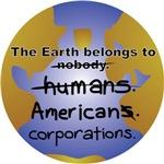 The Earth Belongs to...