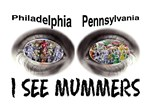 i see mummers 1