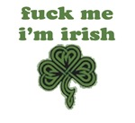 fu(k me i'm irish