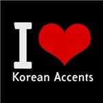 i love heart korean accents