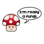 Really Fungi