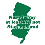 NJ At Least It's Not Staten Island