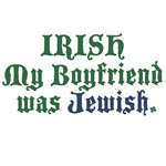 Irish My Boyfriend was Jewish