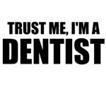 Trust Me, I'm A Dentist