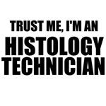 Trust Me, I'm An Histology Technician