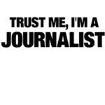 Trust Me, I'm A Journalist