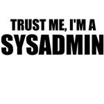 Trust Me, I'm A Sysadmin