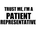 Trust Me, I'm A Patient Representative