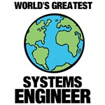 World's Greatest Systems Engineer