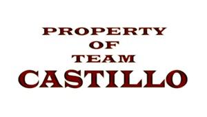 Property of team Castillo