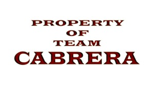 Property of team Cabrera