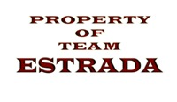 Property of team Estrada