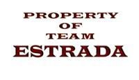 Property of team Estrada
