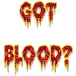 Got Blood?