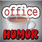 Office Humor T-Shirts and Gifts