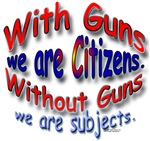 With Guns we are Citizens
