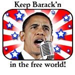 Keep Barack'n In The Free World!
