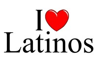 I Love (Heart) Latinos
