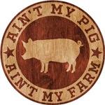 Ain't My Pig, Ain't My Farm