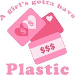 A Girl's Gotta Have Plastic T-shirts