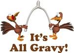 It's All Gravy!