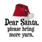 Santa Bring More Yarn