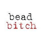 Bead Bitch