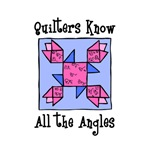 Quilters Know the Angles