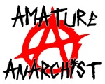 Amature anarchist