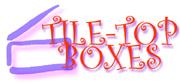 TILE-TOP BOXES