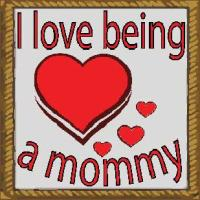 i love being a mommy