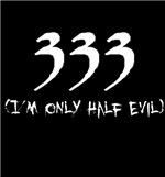 333: Half Evil