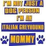 Italian Greyhound Mommy