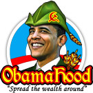 Obama Hood Spread the Wealth