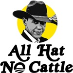 All Hat No Cattle - Obama