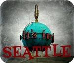It's In Seattle