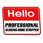 Nursing Home Stripper